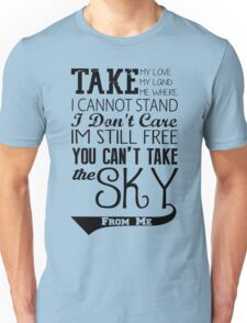 Firefly Theme song quote Unisex T-Shirt