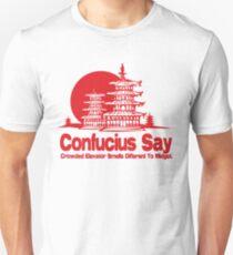 Funny Shirt - Confucius Say Unisex T-Shirt