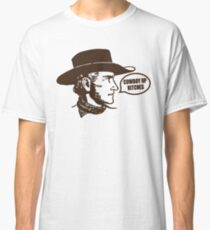 Funny Shirt - Cowboy Up Classic T-Shirt