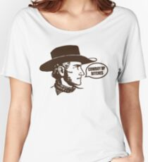 Funny Shirt - Cowboy Up Women's Relaxed Fit T-Shirt