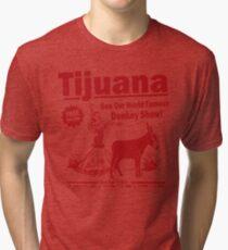 Funny Shirt - Tijuana Donkey Show Tri-blend T-Shirt