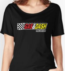 Funny Shirt - Gas and Dash Women's Relaxed Fit T-Shirt