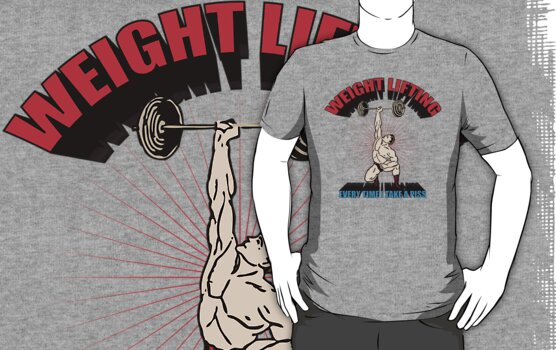 Quot Funny Shirt Weight Lifting Quot T Shirts Amp Hoodies By