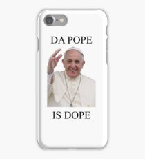 DA POPE IS DOPE iPhone Case/Skin