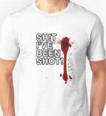 Shit I've Been Shot T-Shirt