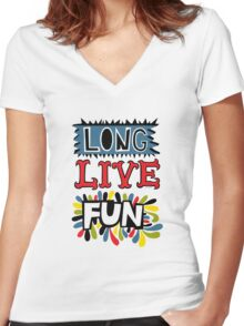 Long Live Fun Women's Fitted V-Neck T-Shirt