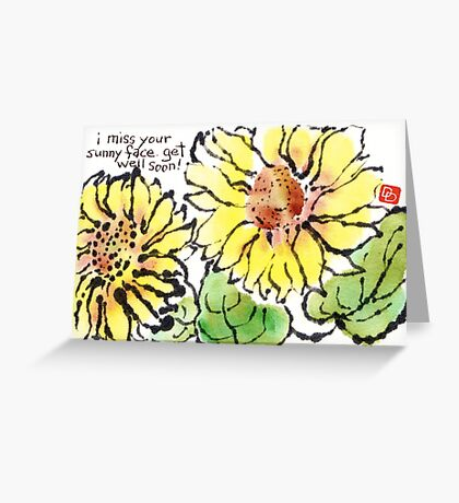 I Miss Your Sunny Face (Get Well Card) Greeting Card