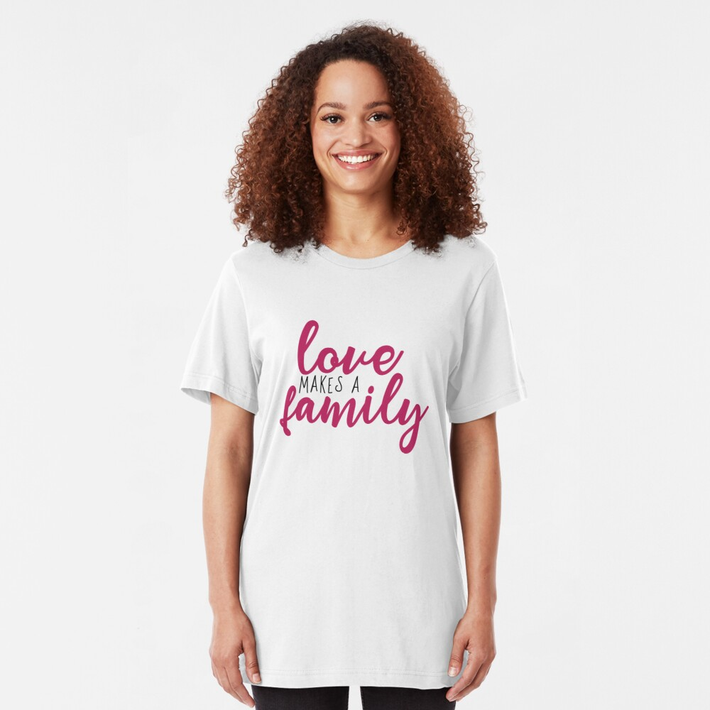 Love makes a Family Adoption Shirt Slim Fit T-Shirt