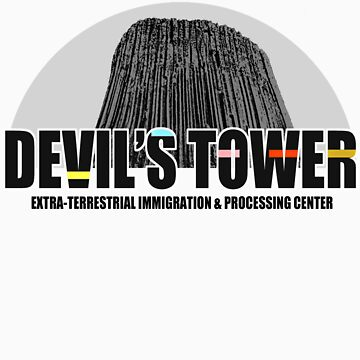 Devil's Tower Extra-Terrestrial Immigration & Processing Centre by easyqueenie