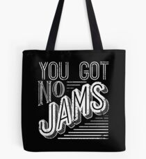 You Got No Jams - BTS Distressed Typography (White) Tote Bag