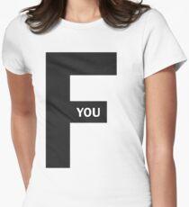 F U Women's Fitted T-Shirt