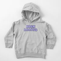 BOOM ROASTED Toddler Pullover Hoodie