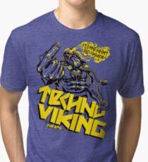 EPIC TECHNO VIKING Tri-blend T-Shirt