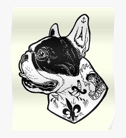 Tattooed French Bulldog Poster