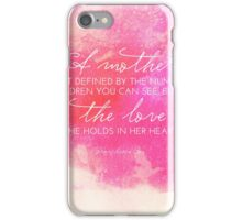 Definition of a Mother, Bereaved Mothers, Mother's Day iPhone Case/Skin