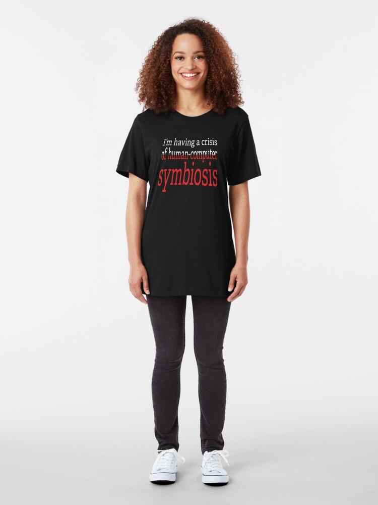 Alternate view of Crisis of Human-Computer Symbiosis. Slim Fit T-Shirt