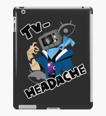 television headache iPad Case/Skin