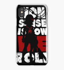 Nonsense is how we roll! iPhone Case/Skin