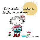Everybody Needs a Little Sunshine  Iris Diane by Jami Amerine by Jami  Amerine