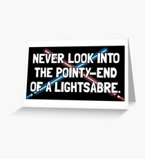 Don't Play with Light-Sabres Greeting Card
