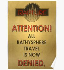 BioShock – Bathysphere Travel Denied Poster