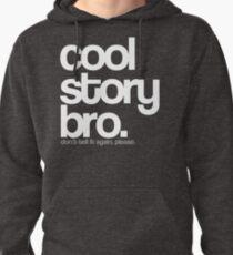 Cool Story Bro. T-Shirt