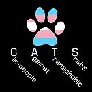 CATS 2 - Cis-people against Transphobia by artemiscreates