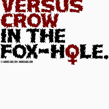 Dafoe vs. Crow in the Fox-Hole by andresabel