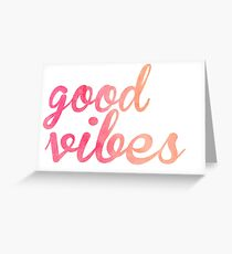 Good Vibes watercolor pink Greeting Card