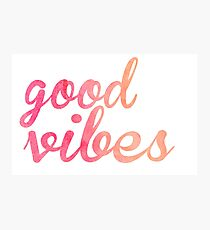 Good Vibes watercolor pink Photographic Print