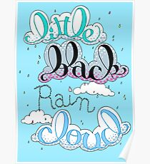 Little Black Rain Cloud Poster