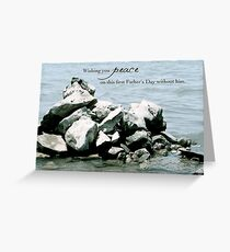 Peace on Your First Father's Day (loss of a son) Greeting Card