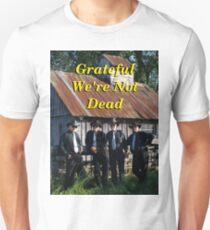 Grateful We're Not Dead T-Shirt