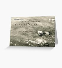 Embrace Peace and Cherish Memories on Father's Day Greeting Card