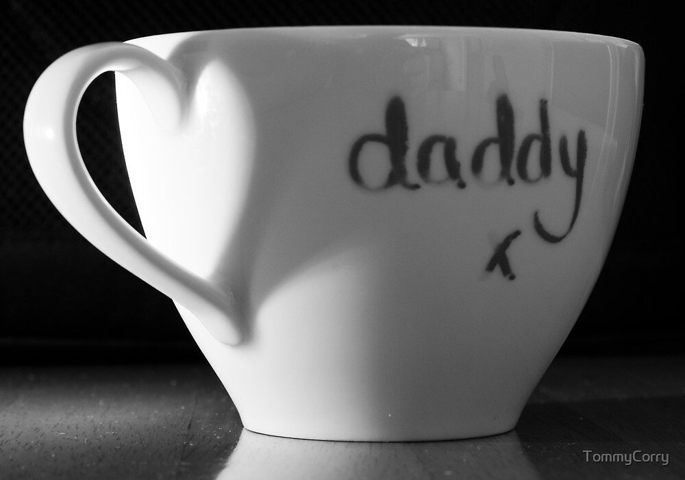 Daddys Favourite Mug by TommyCorry