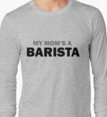My mom... Long Sleeve T-Shirt