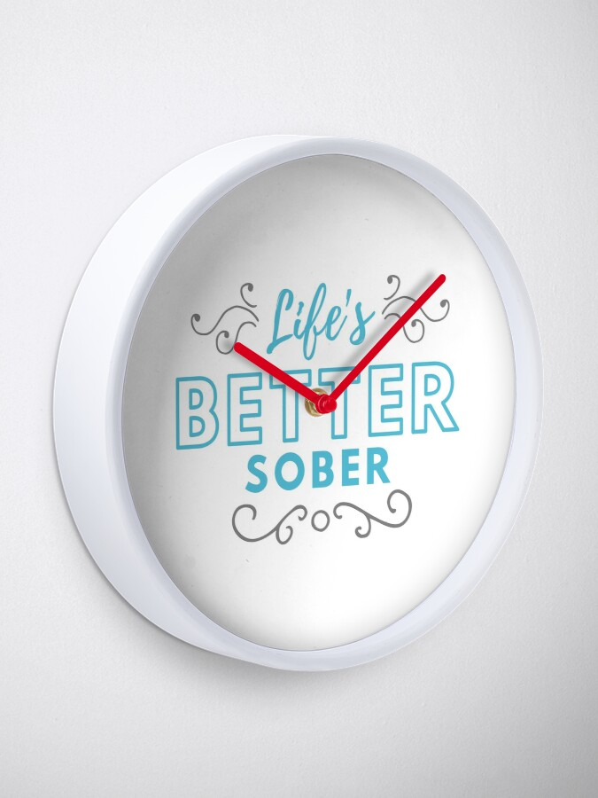 Alternate view of ANSY: Life's Better Sober (Blue and Dark Grey) Clock