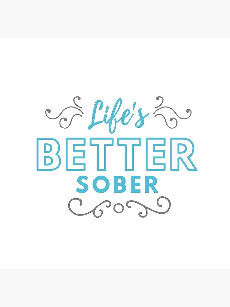 ANSY: Life's Better Sober (Blue and Dark Grey) by ANewSoberYou