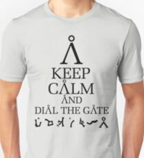 Stargate SG1 - Keep Calm and Dial The Gate Unisex T-Shirt