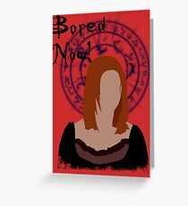 Bored now! Greeting Card