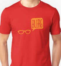 BLERG ORANGE! Unisex T-Shirt