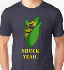 Shuck Yeah. Cool Corn. T-Shirt