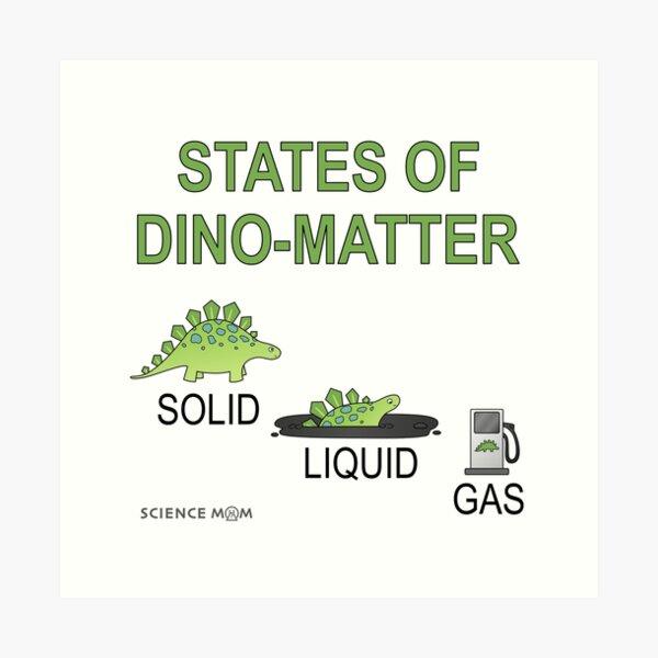 States Of Dino-Matter Art Print