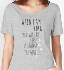 """""""When I am King, you will be first against the wall."""" Radiohead - Dark Women's Relaxed Fit T-Shirt"""