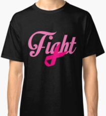 Fight Breast Cancer Awareness Classic T-Shirt