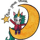 Live Your Truth: Cute Unicorn Drawing Watercolor Illustration by mellierosetest