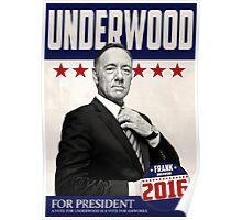 Underwood for President Poster