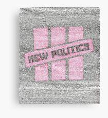 New Politics Lyric Art Canvas Print