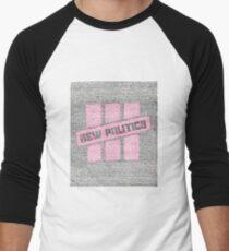 New Politics Lyric Art Men's Baseball ¾ T-Shirt