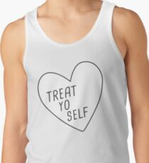Treat Yo Self Tank Top